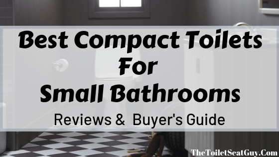 Best Compact Toilets For Small Bathrooms