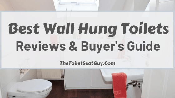Top 5 Wall Mounted Toilet Reviews And Buyer S Guide