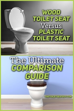 Wood Vs Plastic Toilet Seat