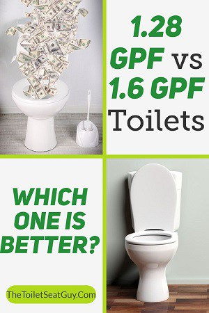 1.28 GPF vs 1.6 GPF Toilet Comparison