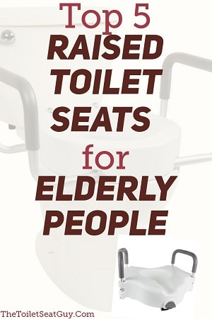 Best Raised Toilet Seats For Elderly People