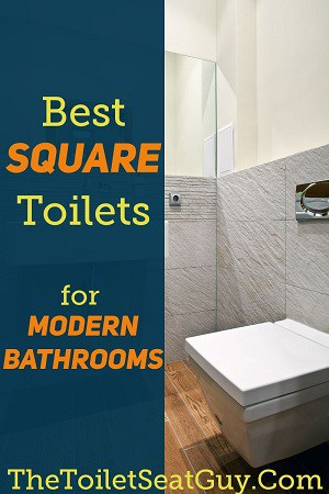 Best Square Toilets