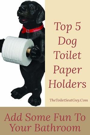 Dog Toilet Paper Holders